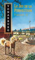 Couverture du livre « Tyranael 2 - le jeu de la perfection - vol02 » de Elisabeth Vonarburg aux éditions Alire