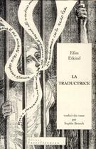 Couverture du livre « La traductrice » de Efim Grigor'Evic Etkind aux éditions Interferences
