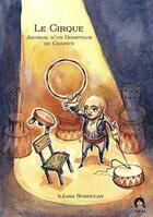 Couverture du livre « Le cirque ; journal d'un dompteur de chaises » de Ileana Surducan aux éditions Makaka