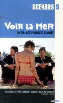 Couverture du livre « Voir la mer ; scénario du film » de Patrice Leconte aux éditions Lettmotif