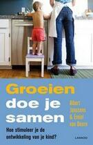 Couverture du livre « Groeien doe je samen » de Emiel Van Doorn et Albert Janssens aux éditions Uitgeverij Lannoo