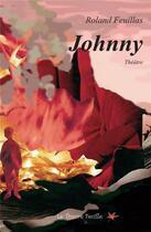Couverture du livre « Johnny » de R Feuillas aux éditions Bookelis