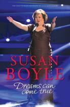 Couverture du livre « Susan Boyle: Dreams Can come True » de Montgomery Alice aux éditions Overlook