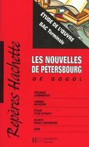 Couverture du livre « Nouvelles De Petersbourg De Gogol ; Etude De L'Oeuvre » de Marc Robert et Charles Archaimbault aux éditions Hachette Education