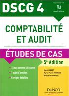 Couverture du livre « DSCG 4 ; comptabilité et audit ; éetudes de cas (5e édition) » de Robert Obert aux éditions Dunod