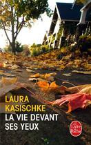 Couverture du livre « La vie devant ses yeux » de Laura Kasischke aux éditions Lgf