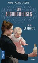 Couverture du livre « Les accoucheuses t.2 » de Anne-Marie Sicotte aux éditions Pocket