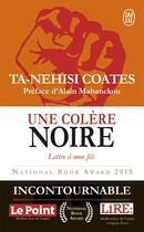 Couverture du livre « Une colère noire ; lettre à mon fils » de Ta-Nehisi Coates aux éditions J'ai Lu
