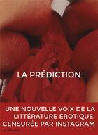 Couverture du livre « La prédiction » de Collectif aux éditions La Musardine