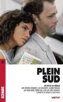 Couverture du livre « Plein sud (scénario du film) » de Luc Beraud aux éditions Lettmotif
