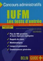 Couverture du livre « Iufm. les tests d'entrée (édition 2006) » de Jean-Louis Boursin aux éditions Belin Education