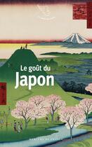 Couverture du livre « Le goût du Japon » de Collectif aux éditions Mercure De France
