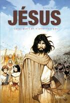 Couverture du livre « Jésus, celui que l'on n'attendait pas » de Vincent Dutrait et Silvia Vecchini aux éditions Mame