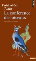 Couverture du livre « La conférence des oiseaux » de Farid Ud-Din' Attar aux éditions Points