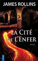 Couverture du livre « La cité de l'enfer » de James Rollins aux éditions City