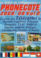 Couverture du livre « Phonecote 2010/2011 guide des télécartes » de Jean-Luc Gosse aux éditions Infopuce