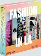 Couverture du livre « Fashion in LA : artists who make pieces » de Tania Fares et Krista Smith aux éditions Phaidon Press