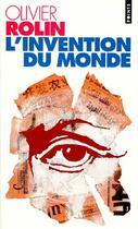 Couverture du livre « L'invention du monde » de Olivier Rolin aux éditions Points