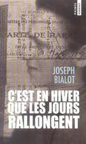 Couverture du livre « C'Est En Hiver Que Les Jours Rallongent » de Joseph Bialot aux éditions Points