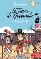 Couverture du livre « Le trésor de Barracuda » de Nicolas Pitz et Llanos Campos aux éditions Ecole Des Loisirs