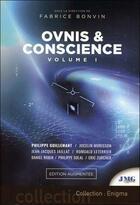 Couverture du livre « Ovnis & conscience t.1 » de Collectif et Fabrice Bonvin aux éditions Jmg