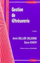 Couverture du livre « Gestion De @Tresorerie » de Sarun Khath et Annie Bellier Delienne aux éditions Economica