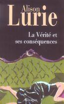 Couverture du livre « La verite et ses consequences » de Alison Lurie aux éditions Rivages