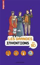 Couverture du livre « Les grandes inventions en BD » de Beatrice Veillon aux éditions Bayard Jeunesse