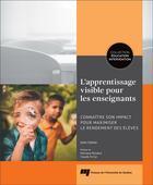 Couverture du livre « Apprentissage visible pour les enseignants ; connaître son impact pour maximiser le rendement des élèves » de John Hattie aux éditions Pu De Quebec