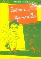 Couverture du livre « Sidonie quenouille » de Aurore Petit et Annelise Heurtier aux éditions Rouergue