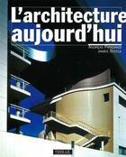 Couverture du livre « Architecture aujourd hui » de Papadakis/A aux éditions Terrail