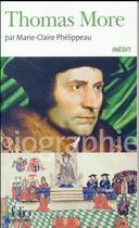 Couverture du livre « Thomas More » de Marie-Claire Phelippeau aux éditions Gallimard