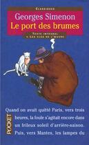 Couverture du livre « Le port des brumes » de Georges Simenon aux éditions Pocket