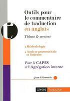 Couverture du livre « Outils pour le commentaire de traduction en anglais » de Jean Szlamowicz aux éditions Ophrys