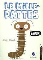 Couverture du livre « Le mille-pattes » de Elise Gravel aux éditions Le Pommier