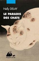 Couverture du livre « Le paradis des chats » de Nelly Delay aux éditions Picquier