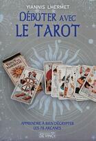 Couverture du livre « Le tarot de Marseille au quotidien » de Yiannis Lhermet aux éditions De Vinci
