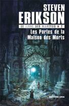 Couverture du livre « Le livre des martyrs T.2 ; les portes de la maison des morts » de Steven Erikson aux éditions Leha