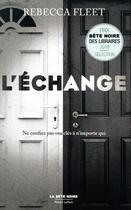 Couverture du livre « L'échange » de Rebecca Fleet aux éditions Robert Laffont