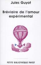 Couverture du livre « Bréviaire de l'amour expérimental » de Jules Guyot aux éditions Payot