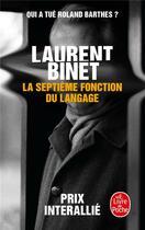 Couverture du livre « La septième fonction du langage » de Laurent Binet aux éditions Lgf