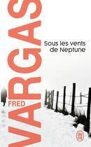 Couverture du livre « Sous les vents de Neptune » de Fred Vargas aux éditions J'ai Lu