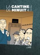 Couverture du livre « La cantine de minuit T.4 » de Abe Yaro aux éditions Le Lezard Noir