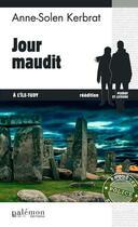 Couverture du livre « Jour maudit à l'ile-Tudy » de Anne-Solen Kerbrat aux éditions Palemon