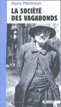 Couverture du livre « La société des vagabonds » de Harry Martinson aux éditions Agone
