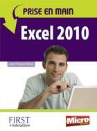 Couverture du livre « Prise en main Excel 2010 » de Jean-Francois Sehan aux éditions First Interactive