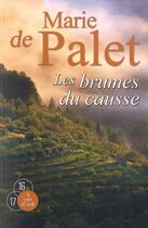 Couverture du livre « Les brumes du Causse » de Marie De Palet aux éditions A Vue D'oeil
