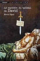 Couverture du livre « Le mystère du tableau de David » de Marion Sigaut aux éditions Editions De Bourgogne