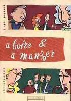 Couverture du livre « À boire et à manger » de Jean-Philippe Peyraud aux éditions Comedie Illustree