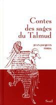Couverture du livre « Contes des sages du Talmud » de Jean-Jacques Fdida aux éditions Seuil